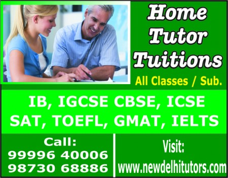 FIND GET SEEK NEED LOOK SEARCH WANTED REQUIRED HOME TUTOR TUITION TEACHER IN DELHI GURGAON INDIA CALL 99996400006