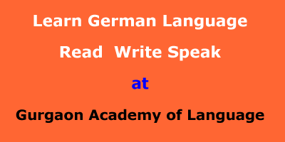 Learn German Language : Read-Write-Speak German at Gurgaon Academy of Languages