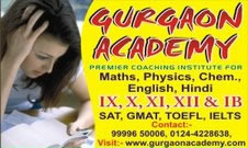 Gurgaon Academy for GMAT SAT IB IGCSE ICSE Coaching for Maths Verbal English