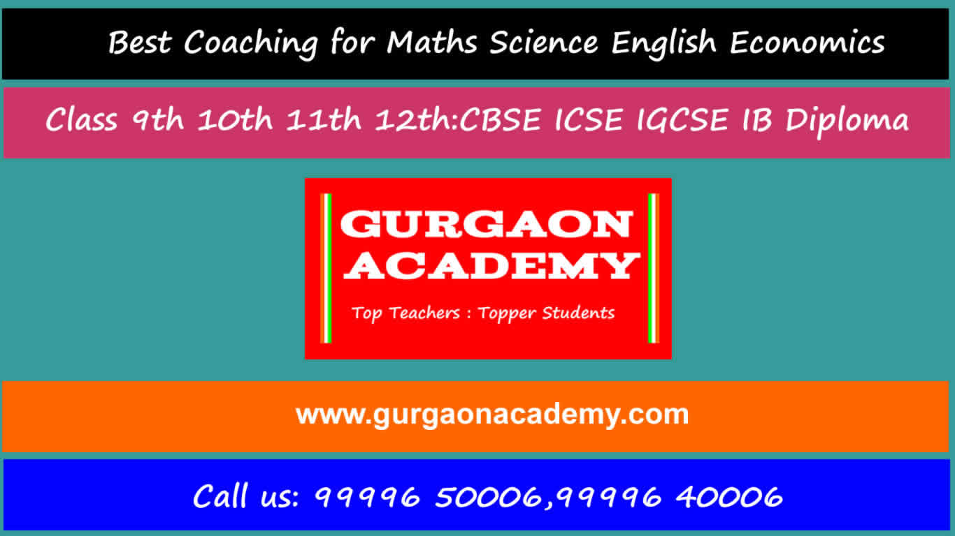 Best Coaching Math Science English ECONOMICS 9th 10th 11th 12th Gurgaon