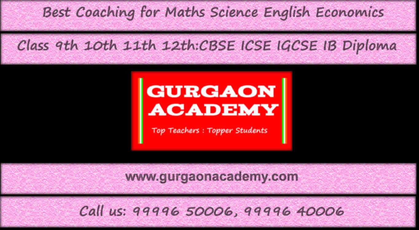 Searching Looking for Top Coaching(99996 50006):Gurgaon Academy Institute for Junior Senior Primary PYP MYP IBDP CBSE ICSE ISC Board Students
