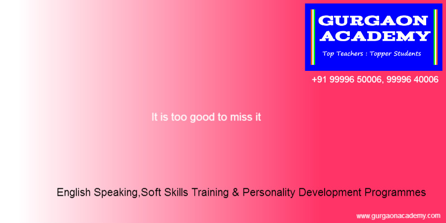 English Speaking Course Institute(99996 50006):Gurgaon Academy for English Language Soft Skills Training Programmes