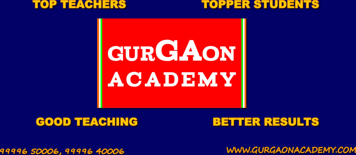 Class V VI VII VIII IX X XI XIIth Coaching Tuition Tutorial Academy Learning Centre in Sector 40 44 45 46 31 30 Gurgaon