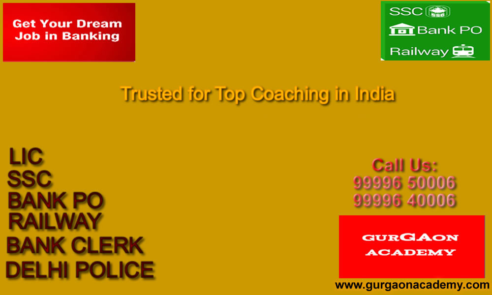 Top Famous Reputed Coaching Institute for DELHI POLICE(SI) BANK PO SSC CGL Exams in New Delhi Gurgaon ROHTAK
