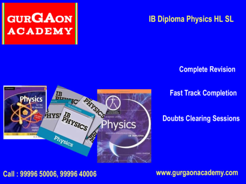 IB Diploma Coaching Class Institute(99996 50006):Tutor Tuition Teacher for IB Maths Physics Chemistry Economics HL SL in Gurgaon