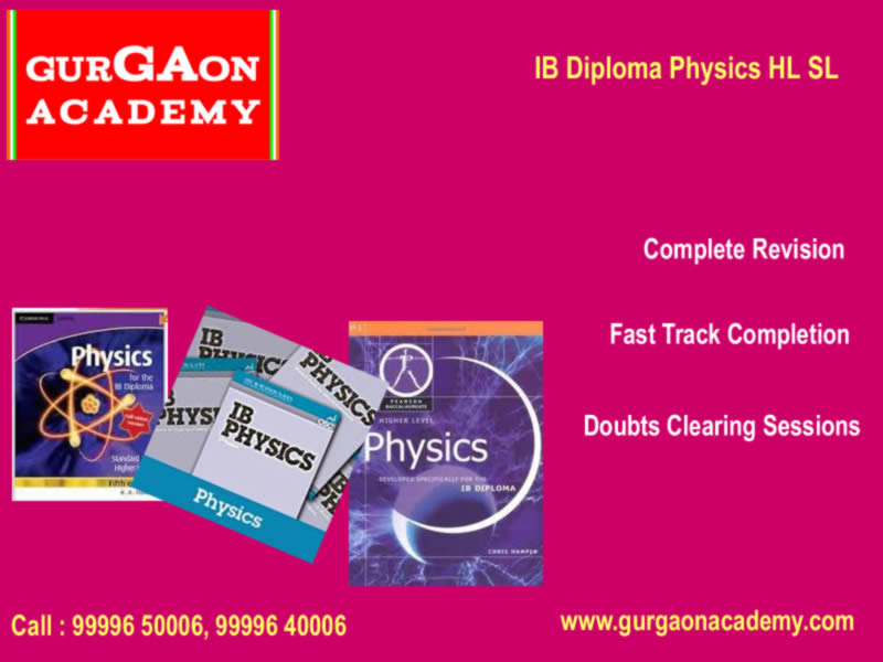 Want to join online classes classroom coaching for IB Mathematics Physics in Gurgaon Delhi