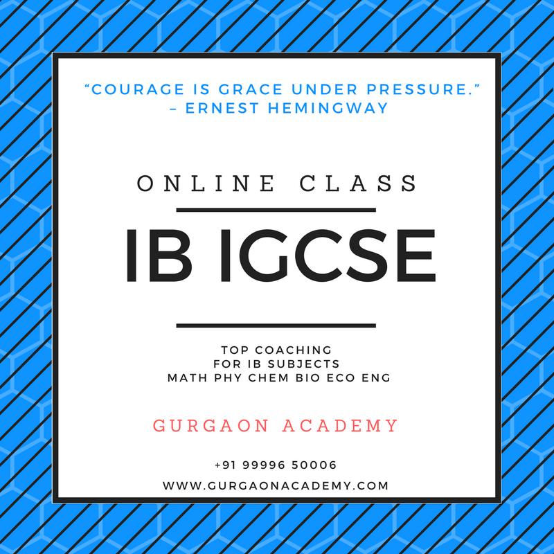 IB MYP PYP IGCSE Tutor Tuition Teacher Online Tutoring Teaching Coaching for Math Physics Chemistry Bio in Gurgaon New Delhi India